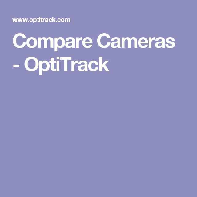 Compare Cameras - OptiTrack