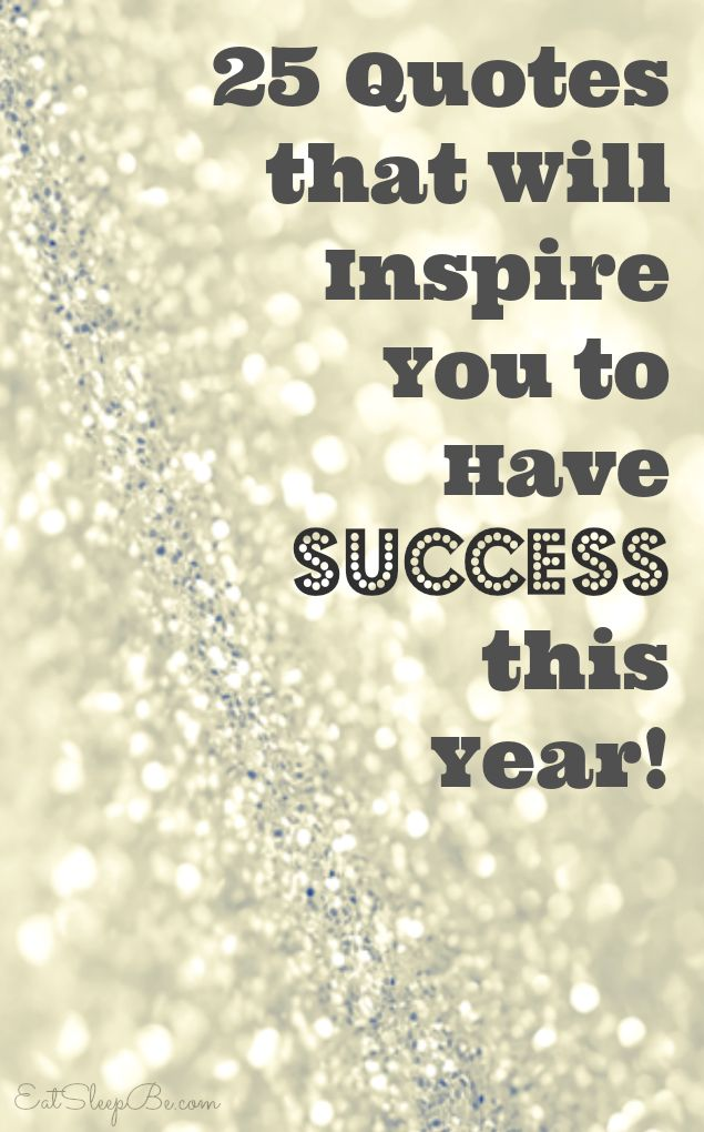 Inspirational Quotes On Pinterest: Ready To Ring In The New Year? These 25 Motivational