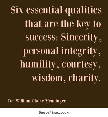 the true qualities of a successful life Ask good questions' 'i realized that learning can be fun and a life-long  experience' these responses stimulated me to examine the qualities of a good  teacher.
