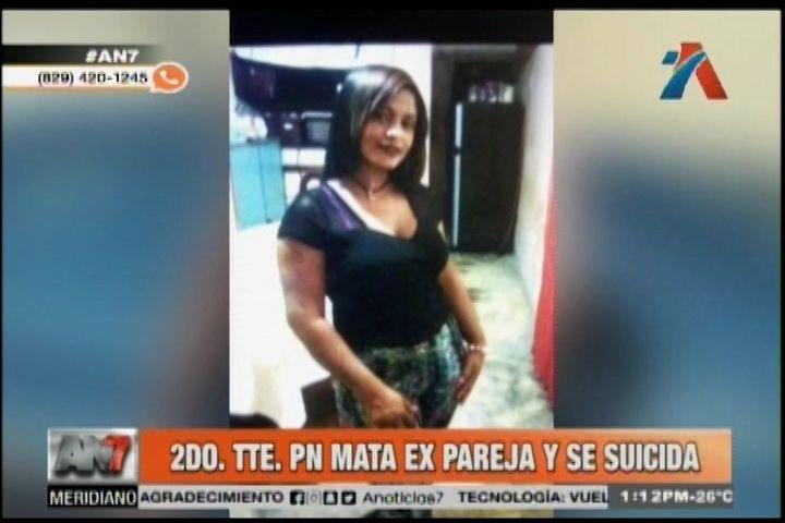 Un 2do Teniente De La PN Mata A Su Ex Pareja Y Luego Se Suicida
