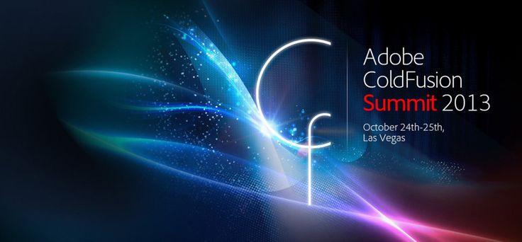 Adobe ColdFusion Summit 2013 – October 24-25 Las Vegas: Part – 2