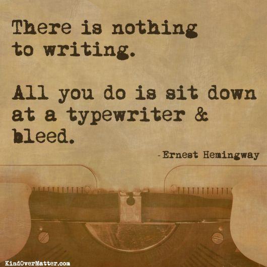 @Jasmine Ann Ernest Hemingway. Writing, Books.