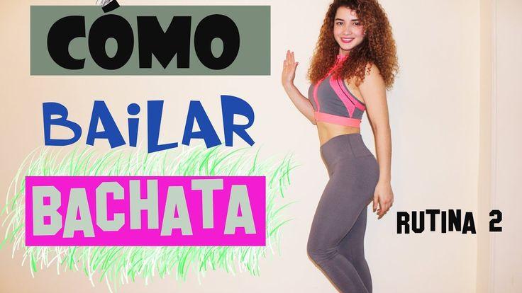 Cómo bailar bachata,rutina 2 ,practica con música. Quema de calorías .