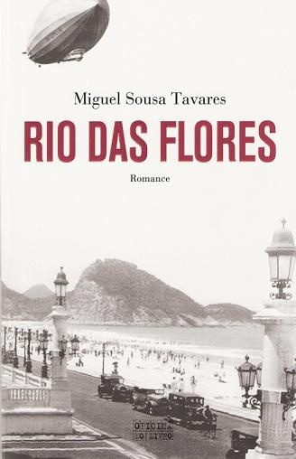 Rio das Flores, Miguel Sousa Tavares