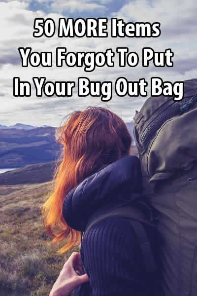 Thanks to messages from readers, I have a list with several dozen more bug out bag items. So I decided to make a new post rather than expand the original.