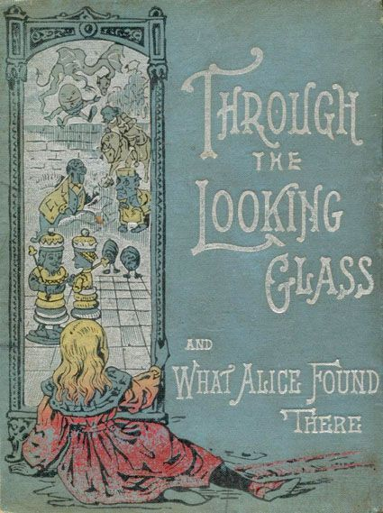 Lovely edition of Alice through the looking glass, sequel to the classic children's book Alice in Wonderland