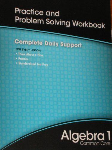 HIGH SCHOOL MATH 2012 COMMON-CORE ALGEBRA 1 PRACTICE AND PROBLEM        SOLVINGWORKBOOK GRADE 8/9/PRENTICE HALL