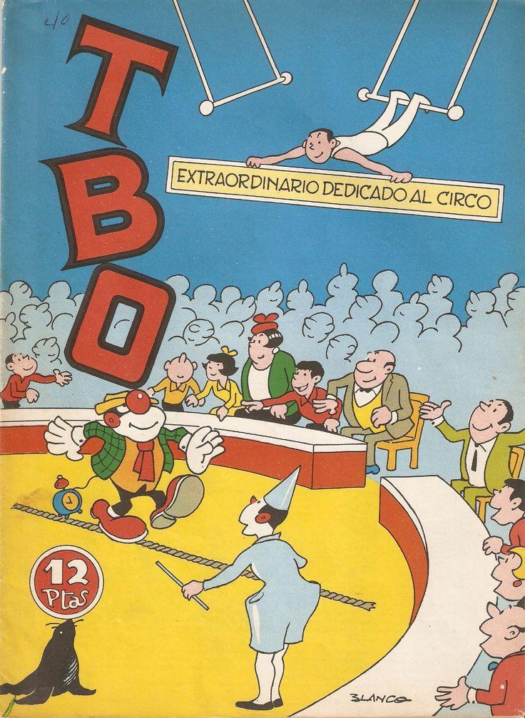 Josep María Blanco Ibarz.- TBO, Especial dedicado al Circo. Editorial Buigas, Barcelona, 1958, 27,7 x 20,5 cm. Procedència: Arxiu Joan Manuel Soldevilla