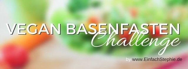 Vegan Basenfasten Challenge - Vorbereitung ist alles, daher jetzt schon erste Einkaufstipps und Strategien zur Einstimmung auf die Challenge, mit FB-Gruppe  http://einfachstephie.de/2015/02/09/vegan-basenfasten-challenge-vorbereitung/