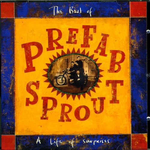 Prefab Sprout  Life of Surprises: The Best of Prefab Sprout [New CD]