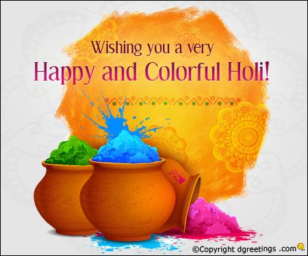 May your Holi be filled with vibrant colours and may joy, good health and prosperity come knocking at your doors this festive season.