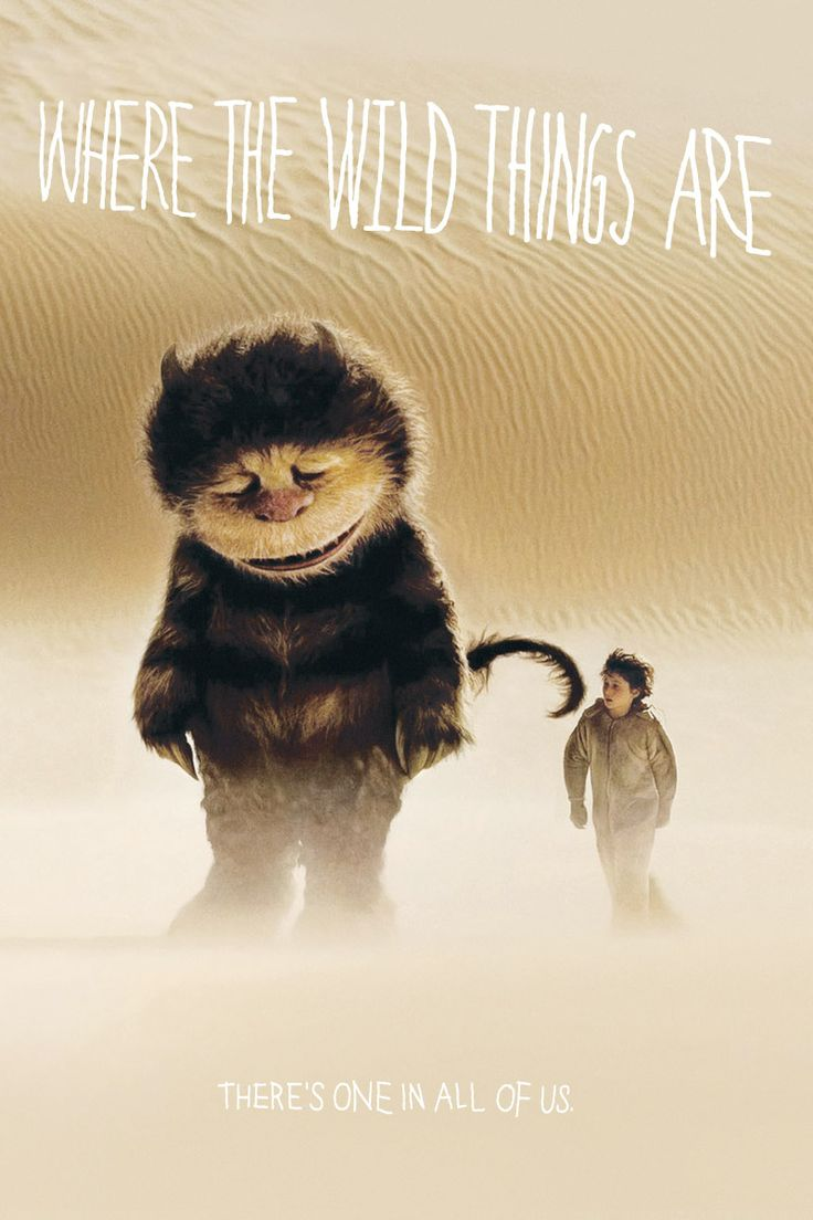"""""""Where The Wild Things Are"""" """"Let the wild rumpus start!"""""""