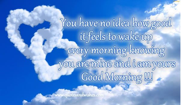 Good Morning My Love Quotes : ... morning-good-morning-quote Joy Pinterest Nice love quotes, Quote