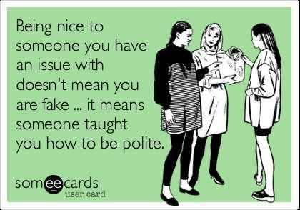 For reals doe! ecard - being nice, issue, fake, polite Politeness is becoming a lost art these days.