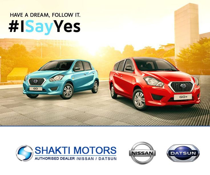 Have a dream, Follow it. I Say Yes. Book your test drive now : https://goo.gl/ZXAqJ8 #Activa #ReadyGO #Datson #DatsonCar #Sunny #Nissan