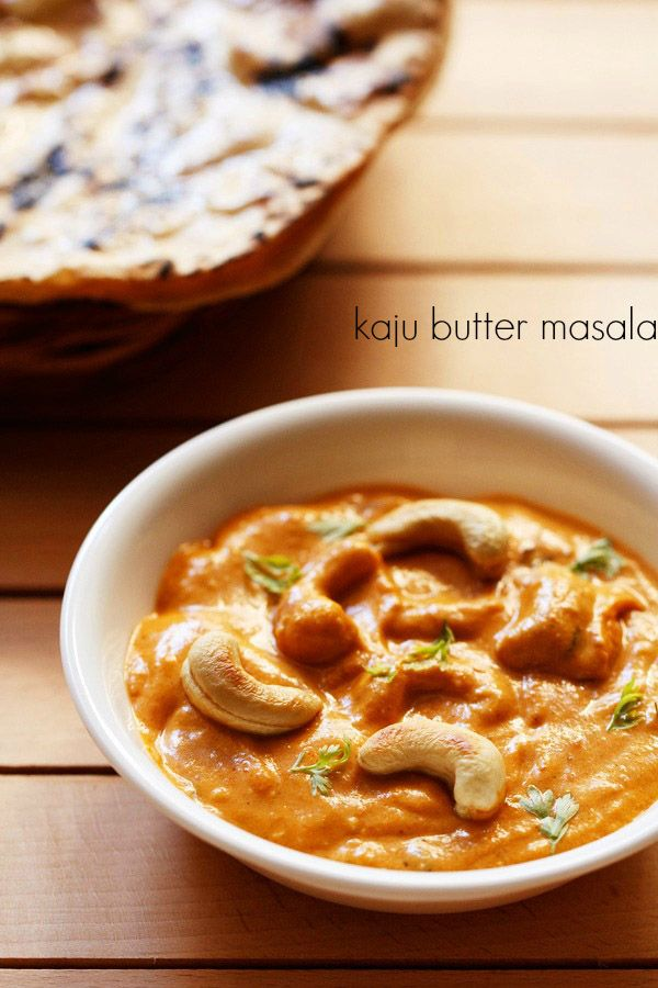 1255 best food recipes images on pinterest cooking food indian kaju butter masala forumfinder Image collections