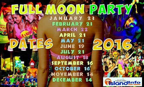 2016 Full Moon Party Dates, 2016 Thailand Full Moon Party, Koh Phangan, Koh Samui Dates. http://www.islandinfokohsamui.com