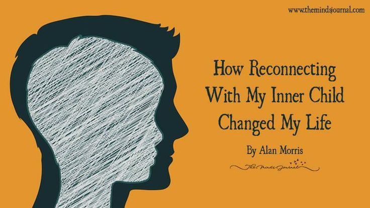 How Reconnecting With My Inner Child Changed My Life