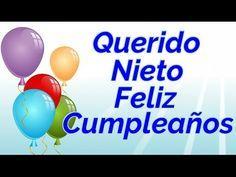 Frases de cumpleaños para mi Nieto - YouTube