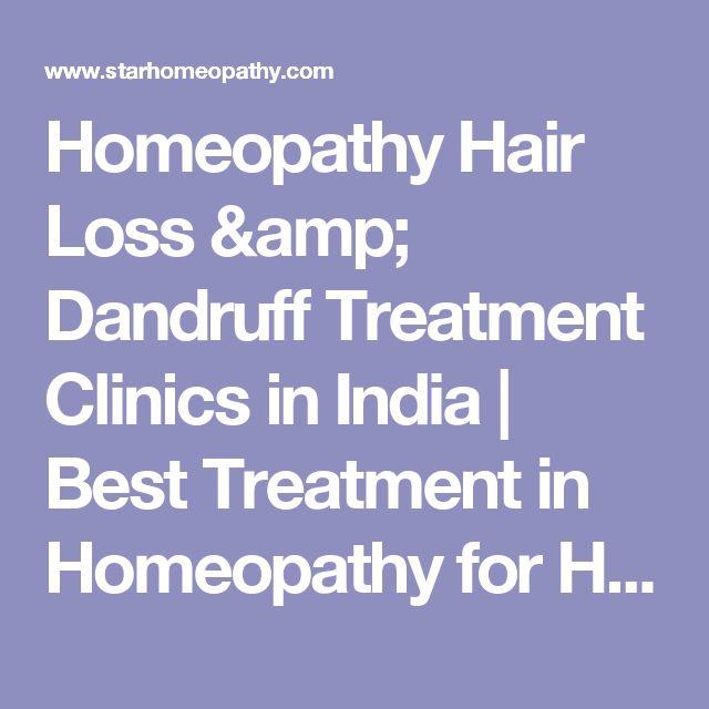 Homeopathy Hair Loss & Dandruff Treatment Clinics in India | Best Treatment in Homeopathy for Hair Loss, Dandruff
