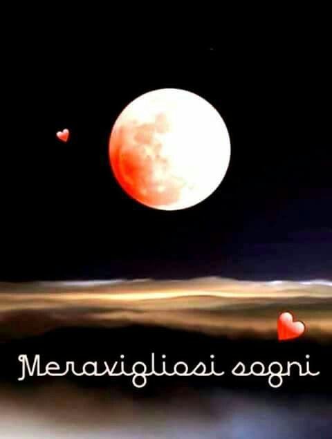 Buonanotte #buonanotte #sogni