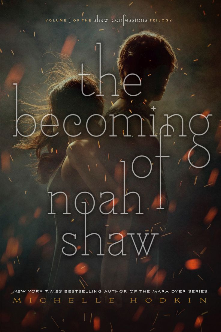 #CoverReveal The Becoming of Noah Shaw (The Shaw Confessions, #1) by Michelle Hodkin