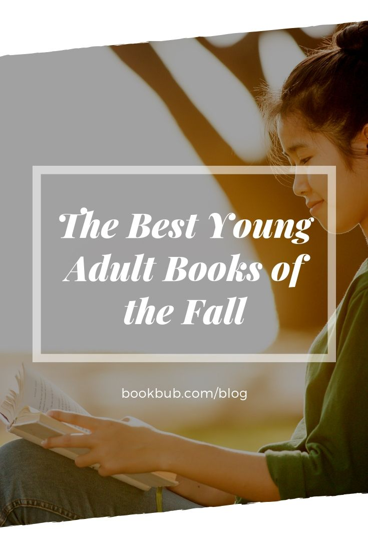 21 Young Adult Books Everyone Will Love This Fall In 2018 Books