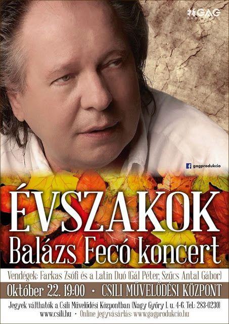 Plakát104: Évszakok - Balázs Fecó koncert a Csiliben