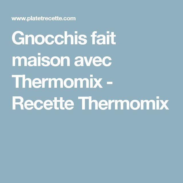 Gnocchis fait maison avec Thermomix - Recette Thermomix