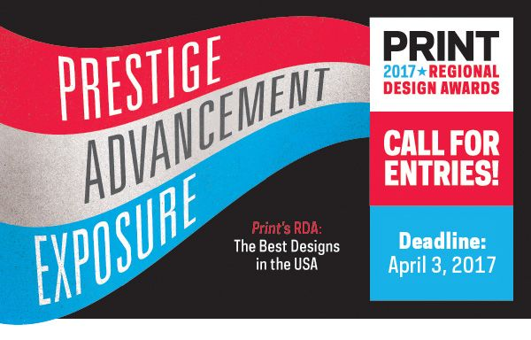 Graphic designers: Boost your work. Get discovered. Get the recognition you deserve. Get in the PRINT Regional Design Awards: The competition that stands apart and defines the design industry. In 2017, PRINT is also launching a new RDA Student showcase for the very first time in the competition's 36-year history—giving young designers a chance to start their careers off right with national recognition. Deadline: April 3, 2017. Enter now! #design #graphicdesign #RDA