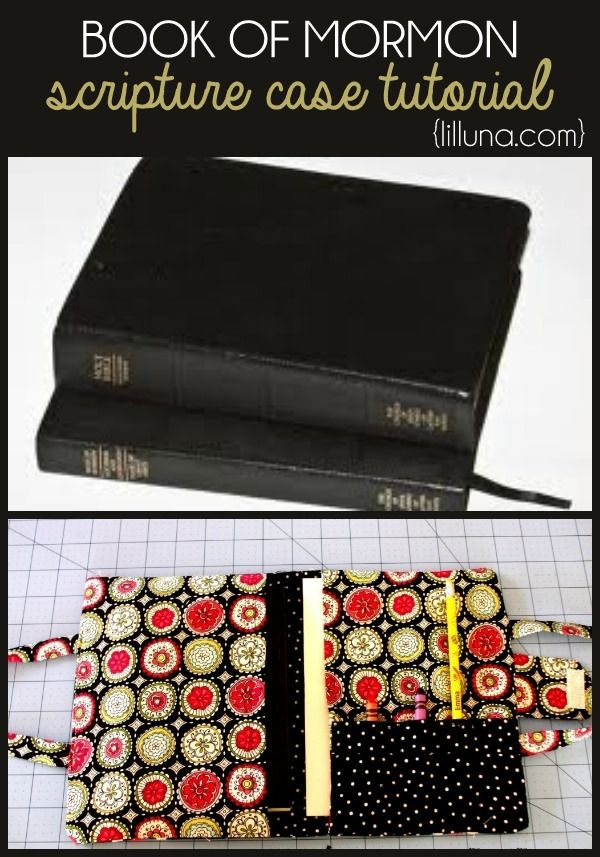 Book of Mormon Scripture Case Tutorial (for Jake?) Must learn how to follow sewing directions...