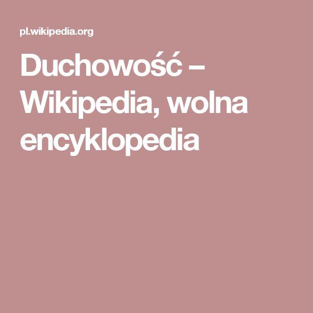 Duchowość – Wikipedia, wolna encyklopedia