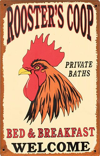 roosters and chickens painting books | Rooster's Coop Bed & Breakfast Tin Sign from My Pet Chicken
