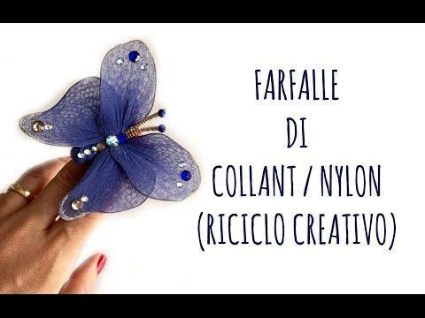 Come fare una FARFALLA con i COLLANT (Riciclo creativo) Arte per Te - YouTube