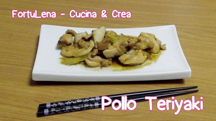 Pollo Teriyaki Ricetta (Chicken Teriyaki)   FortuLena Cucina e Crea