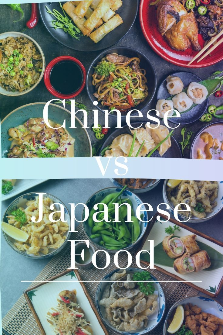 Difference Between Chinese Vs Japanese Food Every Country In The World Has Its Cuisine Which Is A True Reflection Of Its Food Japanese Food Japanese Cooking