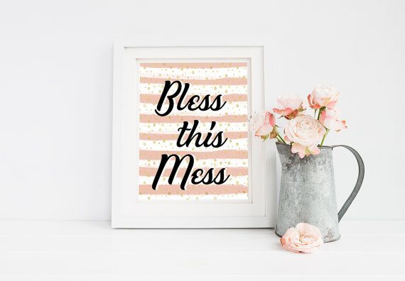 Bless this Mess Inspirational Quote Printable 8x10 Wall Art - Typography Print Motivation Quote Print 8x10 Printable Home Decor Dorm Room
