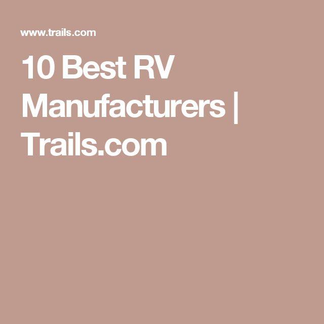 10 Best RV Manufacturers   Trails.com