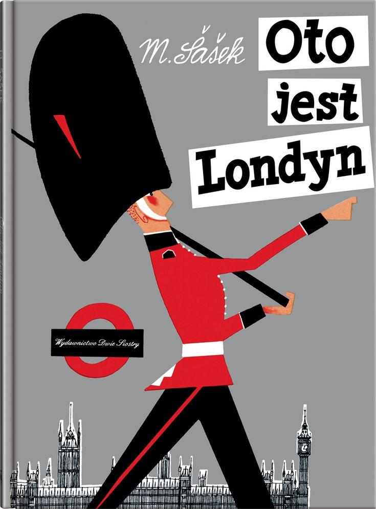 Oto jest Londyn M.Sasek słynna seria książeczek dla dzieci o miastach świata.
