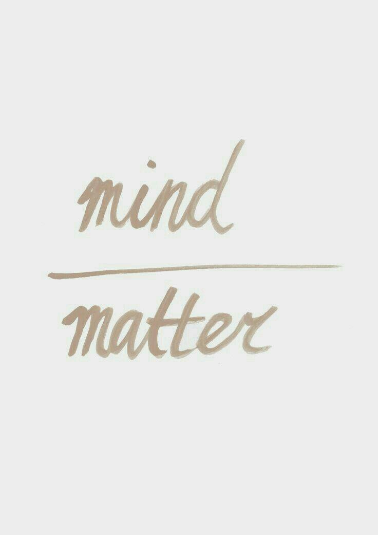 all I can think: mind divides matter. I'm tearing myself in half?