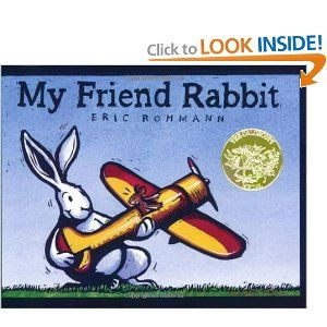 My Friend Rabbit. good for 1+. so fun!Caldecott Awards, Best Friends, My Friends, Medal Winner, Caldecott Medal, Friends Rabbit, Children Book, Eric Rohmann, Pictures Book