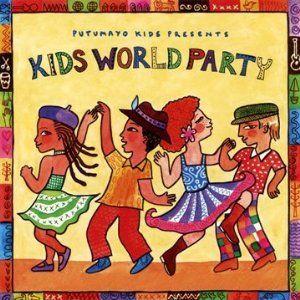Putumayo Presents Kids World Party: Music