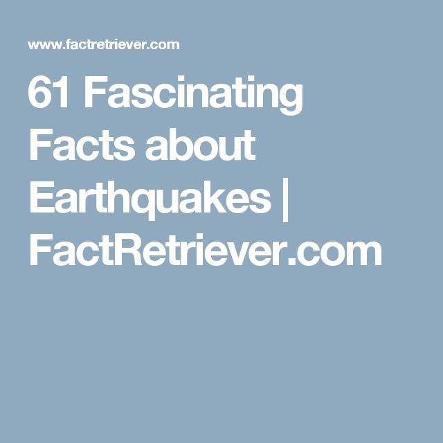 61 Fascinating Facts about Earthquakes | FactRetriever.com