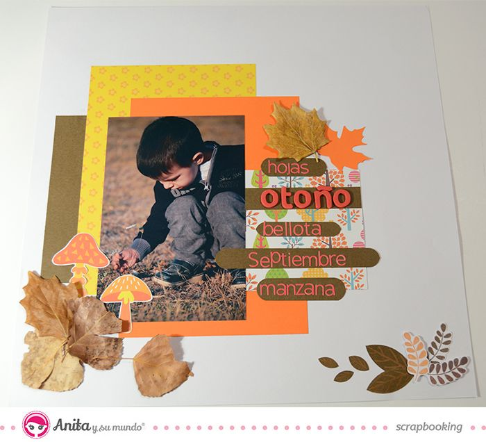 #Layout otoño Anita y su mundo   #scrapbooking #Anitaysumundo