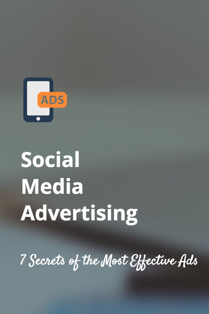 The 7 Hidden Factors of the Most Effective Social Media Ads ~ Social Media Spider