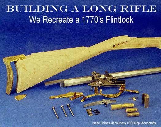 Building a Kentucky Rifle