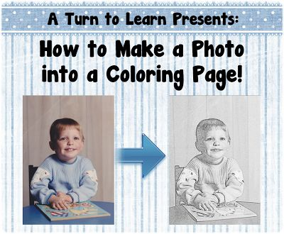 A Turn to Learn: How to Make Any Picture a Coloring Page!  I love this as an end of year gift idea for the class!