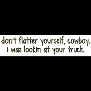 Trucks:): Thoughts Of You, Cowboy, Truth, Horse