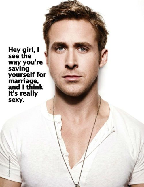 I definitely need a guy to say this :)Hey Christian, Ryan Gosling, Dreams Guys, A Real Man, Girls Problems, Hey Girls, Mormons Girls, Christian Humor, Christian Girls