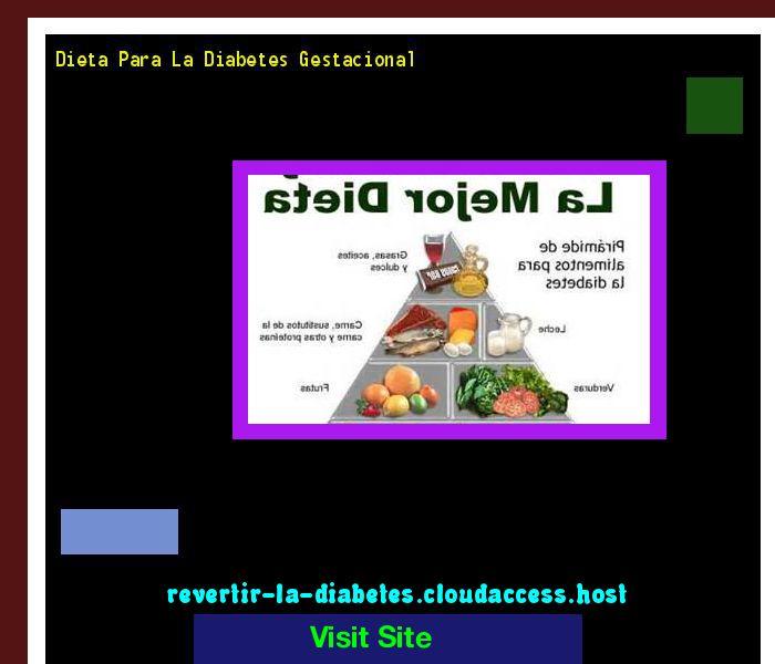 Dieta Para La Diabetes Gestacional 171445 - Aprenda como vencer la diabetes y recuperar su salud.